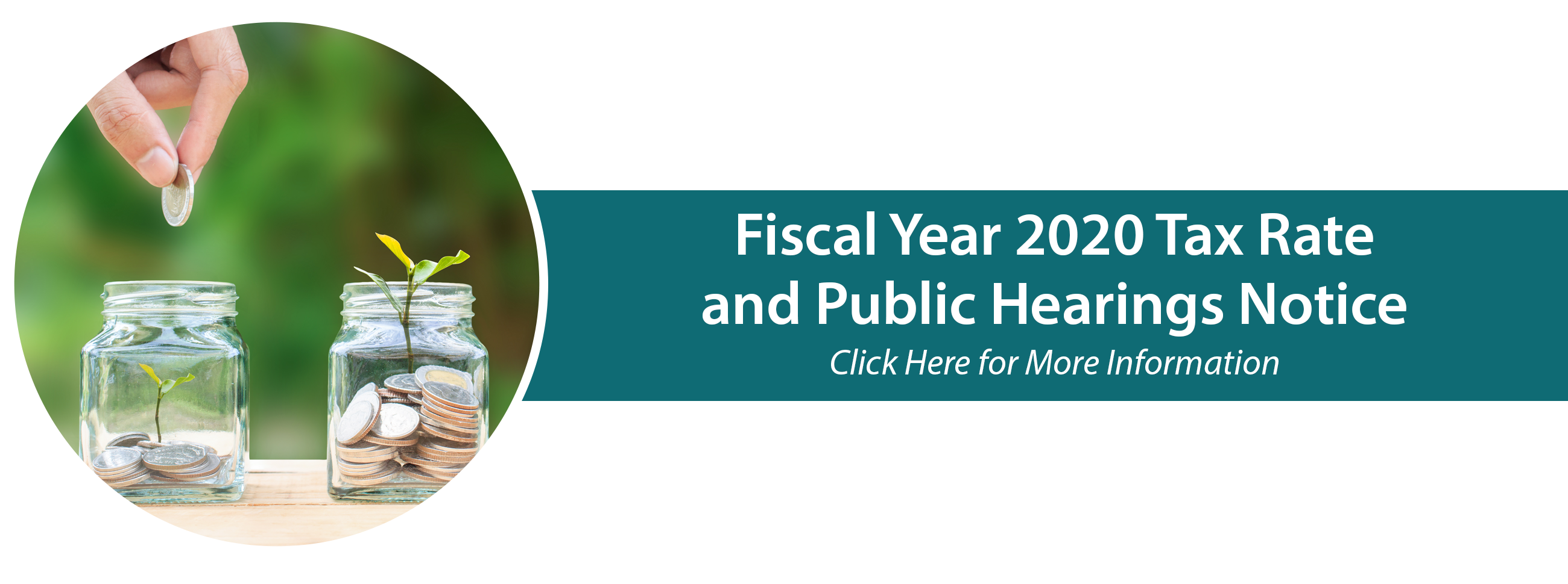 Fiscal Year 2020 Tax Rate and Public Hearings Notice, Click here for more info