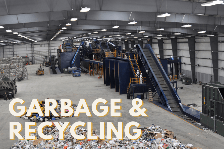 GARBAGE RECYCLING text over image of equipment and recyclable materials at a sorting facility