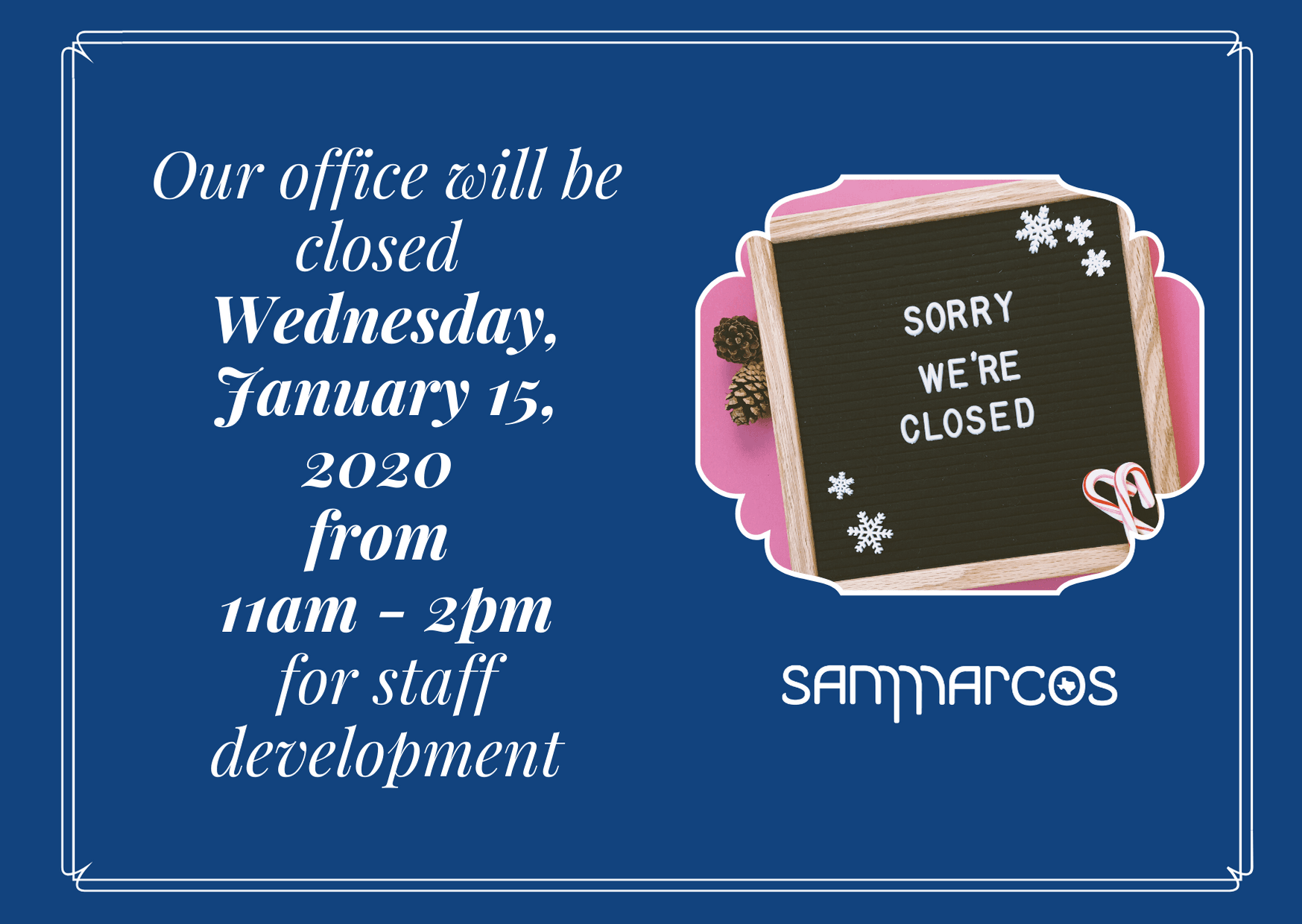Neighborhood Enhancement Office Closed Wednesday, January 15th from 11am-2pm for staff development.
