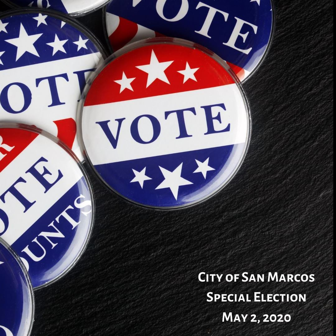 voter buttons on black background with San Marcos May 2 election information