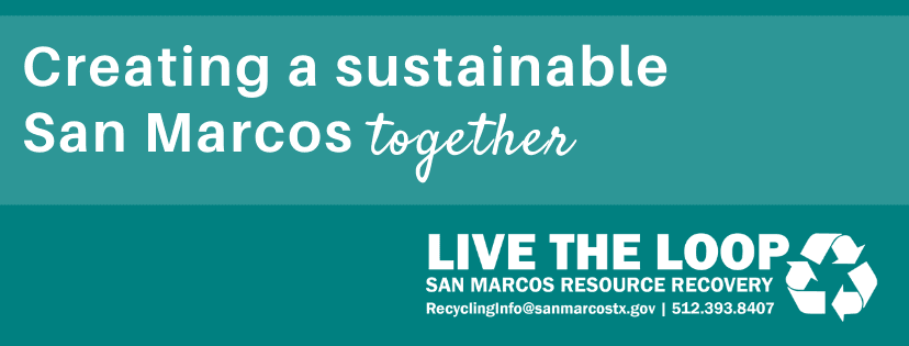 Creating a sustainable San Marcos together