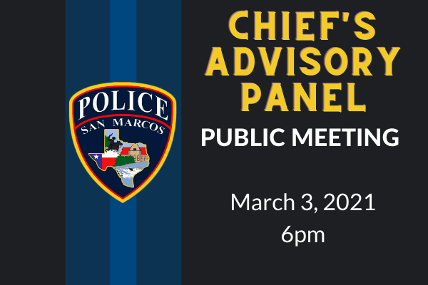 Chief's Advisory Panel on March 3