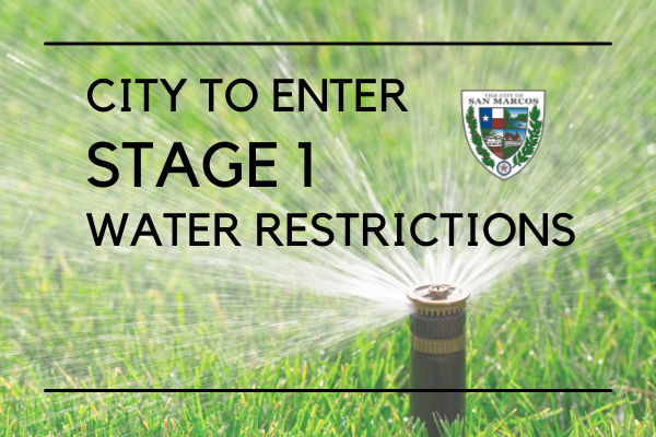 Water Restrictions for City of San Marcos