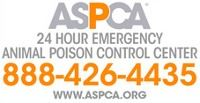 ASPCA 24-Hour Emergency Animal Posion Control Center 888-426-4435 www.aspca.org